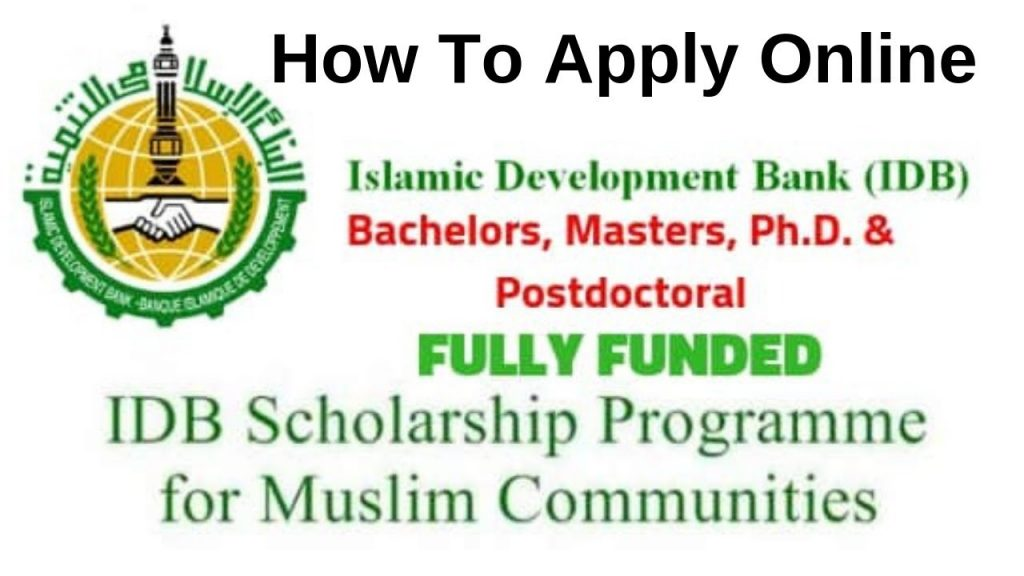 Islamic Development Bank Scholarship 2020 | Fully Funded & Best Scholarship