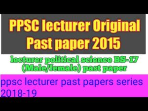 PPSC Lecturer Jobs 2020 Past Papers