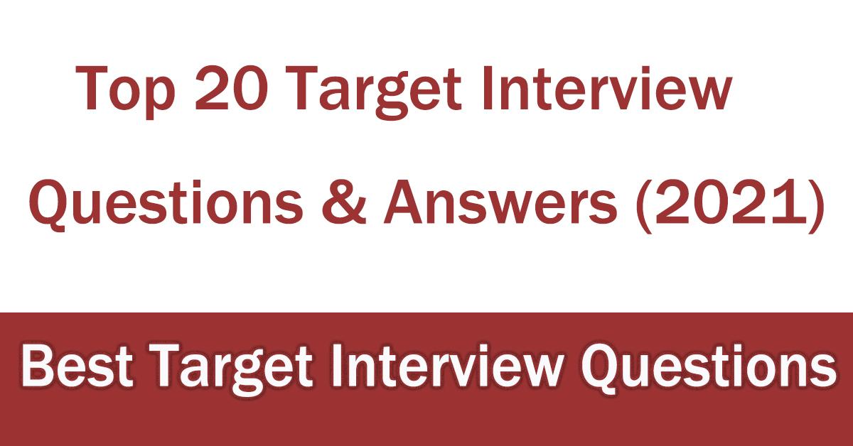 Top 20 Target Interview Questions
