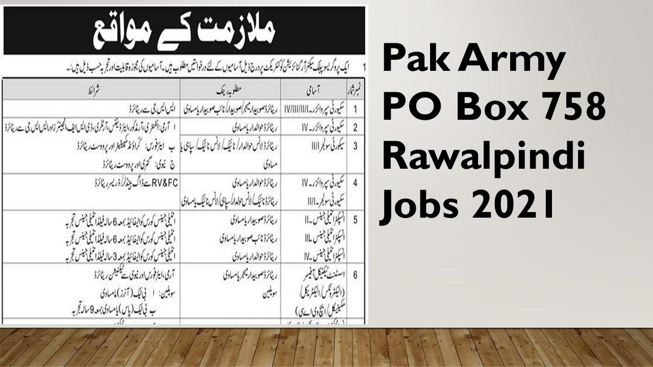 Pak Army PO Box 758 Rawalpindi Jobs 2021