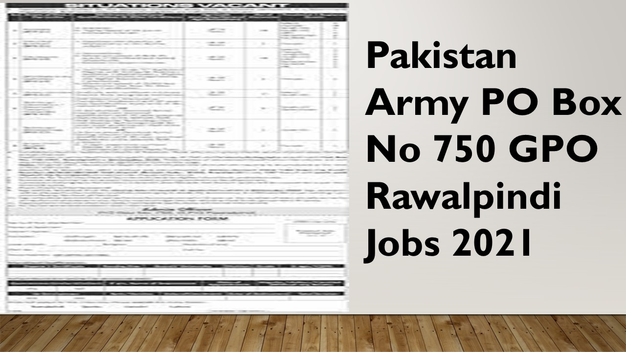 Pakistan Army PO Box No 750 GPO Rawalpindi Jobs 2021